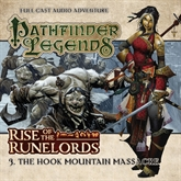 Pathfinder Legends - Rise of the Runelords 3: The Hook Mountain Massacre