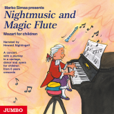 Nightmusic and Magic Flute. Mozart for children