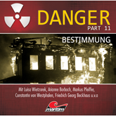 Bestimmung (Danger, Part 11)