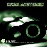 Der Coup (Dark Mysteries 13)