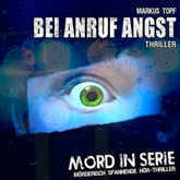 Bei Anruf Angst (Mord in Serie 11)