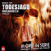 Todesjagd - Freelancer 2.0 (Mord in Serie 25)