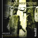 Das Loch (Dark Mysteries 2)