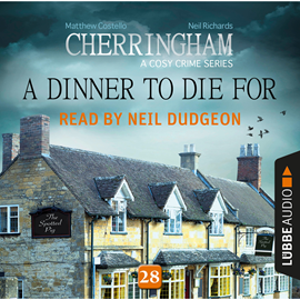 A Dinner to Die For - Cherringham - A Cosy Crime Series: Mystery