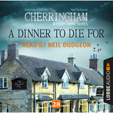 A Dinner to Die For - Cherringham - A Cosy Crime Series: Mystery Shorts 28