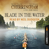 Blade in the Water (Cherringham - A Cosy Crime Series 11)