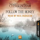 Follow the Money (Cherringham - A Cosy Crime Series 20)