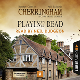 Playing Dead (Cherringham - A Cosy Crime Series 9)