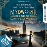 Mydworth - Spur nach London - Ein Fall für Lord und Lady Mortimer 3