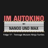 Teenage Mutant Ninja Turtles: Out of the Shadows (Im Autokino 17)