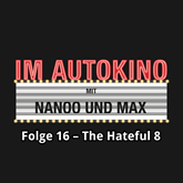 The Hateful 8 (Im Autokino 16)