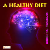 A healthy diet: Subliminal-program