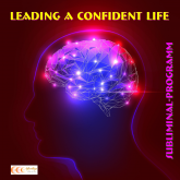 Leading a confident life: Subliminal-program