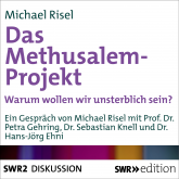 Das Methusalem-Projekt
