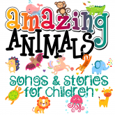 Amazing Animals! Songs & Stories for Children