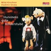 Hurvineks gute Kinderstube