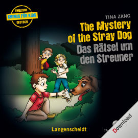 Hörbuch The Mystery of the Stray Dog - Das Rätsel um den Streuner  - Autor N.N.   - gelesen von Various Artists