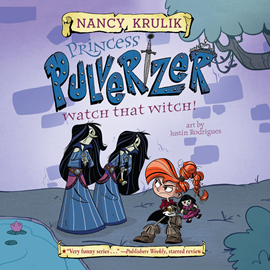 Hörbuch Watch That Witch! (Princess Pulverizer 5)  - Autor Nancy Krulik   - gelesen von Imogen Wilde