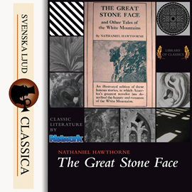 Hörbuch The Great Stone Face and Other Tales of the White Mountains  - Autor Nathaniel Hawthorne   - gelesen von Roger Melin