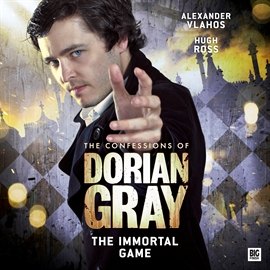 Hörbuch The Immortal Game (The Confessions of Dorian Gray 2.4)  - Autor Nev Fountain   - gelesen von Schauspielergruppe