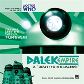 Dalek Empire 1.3: Death to the Daleks!
