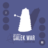 Series 2, Chapter 2: Dalek War