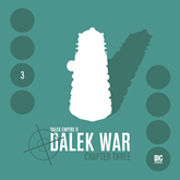Series 2.3: Dalek War Chapter 3