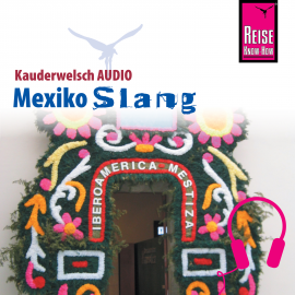 Hörbuch Reise Know-How Kauderwelsch AUDIO Mexiko Slang  - Autor Nils Thomas Grabowski