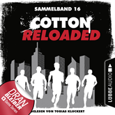 Cotton Reloaded: Sammelband 16 (Folgen 46-48)