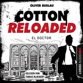 El Doctor (Cotton Reloaded 46)
