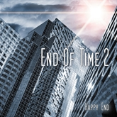 Happy End (End of Time 2)