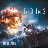 Am Abgrund (End of Time 3)