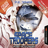 Hörbuch Space Troopers - Collector's Pack (Space Troopers 7-12)  - Autor P. E. Jones   - gelesen von Uve Teschner