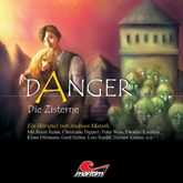 Die Zisterne (Danger, Part 6)