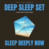 Deep Sleep Set: 30 Non-Looping Soothing Sounds