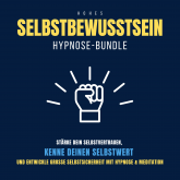 Hypnose-Bundle: Hohes Selbstbewusstsein