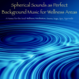 Hörbuch Spherical Sounds as Perfect Background Music for Wellness Areas – A Hamac for the Soul  - Autor Patrick Lynen   - gelesen von Patrick Lynen