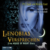 Lenobias Versprechen - Eine House of Night-Story