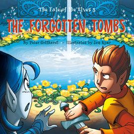 Hörbuch The Forgotten Tombs - The Fate of the Elves 3  - Autor Peter Gotthardt   - gelesen von Jed Odermatt