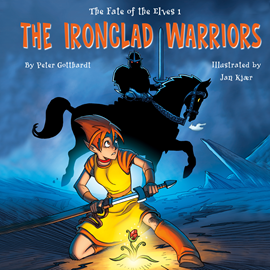 Hörbuch The Ironclad Warriors - The Fate of the Elves 1  - Autor Peter Gotthardt   - gelesen von Jed Odermatt