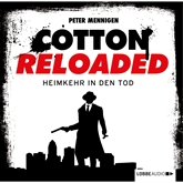 Heimkehr in den Tod (Cotton Reloaded 29)