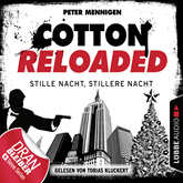 Stille Nacht, stillere Nacht (Cotton Reloaded 39)