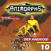 Der Android (Animorphs 10)