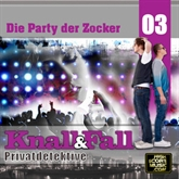 Die Party der Zocker (Knall & Fall Privatdetektive 3)