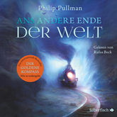 Ans andere Ende der Welt (His Dark Materials 4)