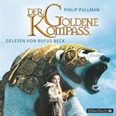 Der goldene Kompass (His Dark Materials 1)