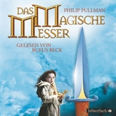 Das magische Messer (His Dark Materials 2)