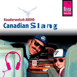 Hörbuch Reise Know-How Kauderwelsch AUDIO Canadian Slang  - Autor Philipp Gysling
