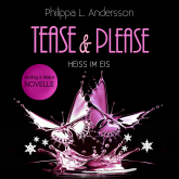 Tease & Please - Heiss im Eis