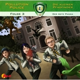 Der rote Panda (Pollution Police 3)